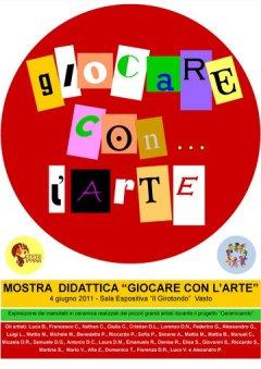 """""""Giocare con l'arte"""": mostra didattica di fine anno - scuola dell'infanzia """"Il Girotondo"""" di Vasto."""