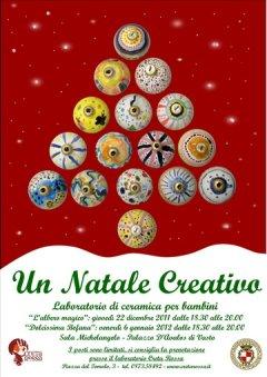Un Natale creativo 2011 - laboratori di ceramica per bambini -Sala Michelangelo del Palazzo D'Avalos di Vasto in collaborazione con il laboratorio di ceramica Creta Rossa.